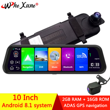 WHEXUNE Full HD 1080P 4G Android 8.1 Car DVR Camera 10 inch streaming media rearview mirror GPS navigation recorder dual lens image