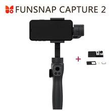 Funsnap Erfassen 2 Handheld Gimbal Stabilisator Für Smartphone GoPro 7 XiaoYi 4k Action Kamera Nicht DJI OSMO 2 ZHIYUN FEIYUTECH