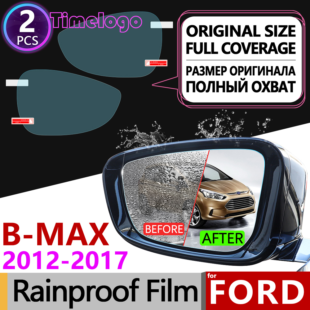 For Ford B-MAX 2012~2017 Full Cover Anti Fog Film Rearview Mirror Anti-Fog Films Accessories BMAX B MAX 2013 2014 2015 2016 B232