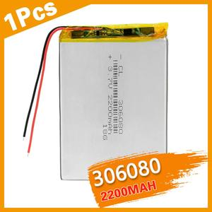 Polymer lithium battery 306080 2200 mah PDA smart tablet computer 3.7 v Rechargeable Battery For MP5 GPS DVD Camera iPad Speaker