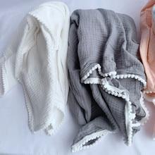 Cotton Muslin Baby Pompom Blanket  Summer Bed Sheet Bedspread Cotton Bath Towel Baby Receiving Blanket