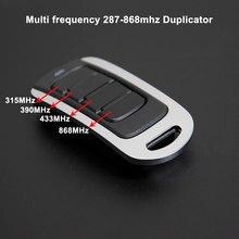 280-900mhz duplicador porta da garagem controle remoto clonagem código de rolamento fixo 433/418/390/315/868mhz porta comando transmissor