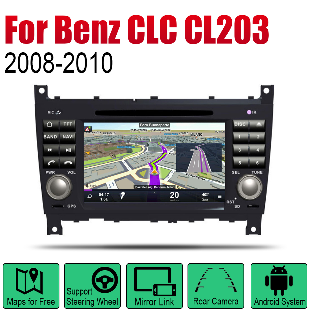 Android Car Radio Stereo GPS Navigation For Mercedes Benz CLC Class CL203 2008 2009 2010 NTG Multimedia Player Audio