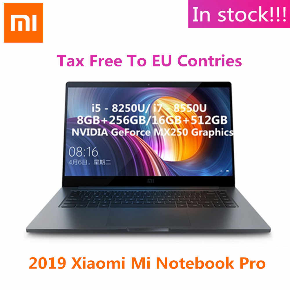 2019 Xiao mi mi notebook Pro mi Laptop 15.6 cala Win10 intel core i7-8550U/i5-8250U GeForce MX250 8 GB/16 GB RAM 512GB SSD PC