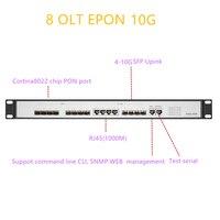OLT EPON 8 PON RJ451000M UPlink SFP 10G EPON OLT 10 gigabit 8 PON port OLT GEPON support L3 Router/Switch Open software