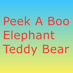 30cm Peek a Boo Elephant Teddy Bear Plush Toy(China)