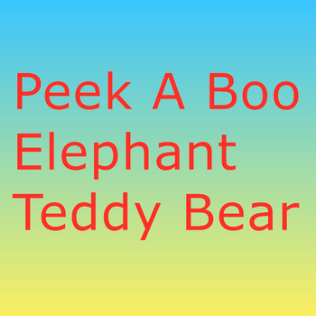 30cm Peek a Boo Elephant Teddy Bear Plush Toy Uncategorized Decoration Stuffed & Plush Toys Toys