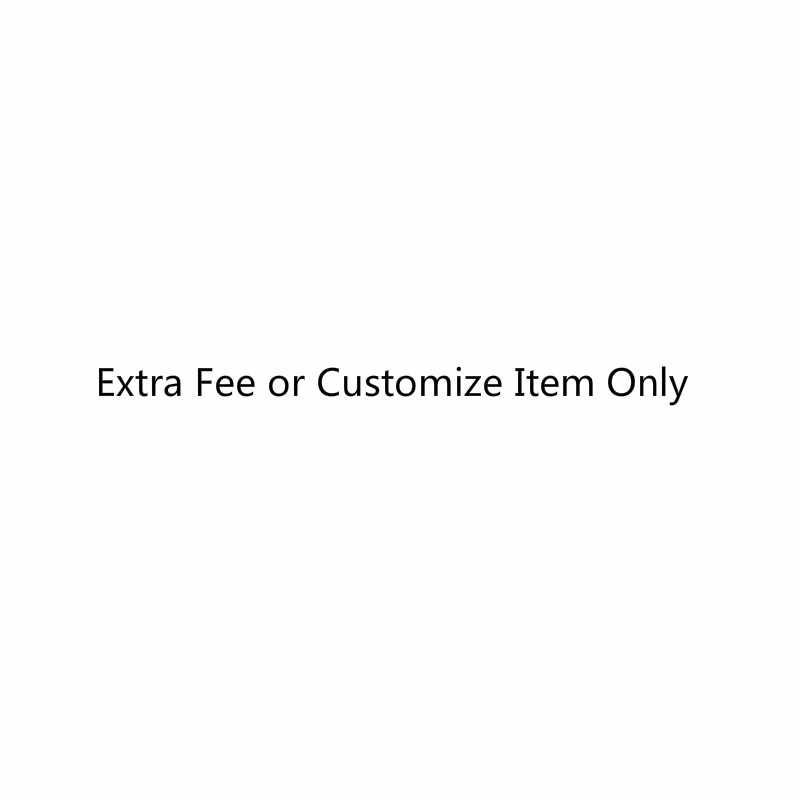 Extra Freight or Customized Item fee