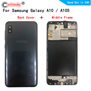 Back Cover + Middle Frame For Samsung Galaxy A10 A105 SM-A105F A105G A105FN/DS A105M Housing Cover Bezel Plate Faceplate