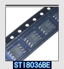 رقاقة إدارة الطاقة STI8036BE SOP 8 STI8036 SOP8, 100 قطعة 1000 قطعة أصلية وجديدة