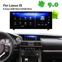 4GB RAM+32GB ROM Android 9.0 Car Radio GPS Navigation BT Head Unit for Lexus IS 200 250 300 350 200t 300h lexus IS300h 2014 2015