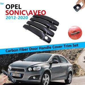 Комплект обшивки ручки двери из углеродного волокна для Opel Chevrolet Sonic Aveo Barina 2012 ~ 2020 автомобильные аксессуары наклейки 2015 2016 2017