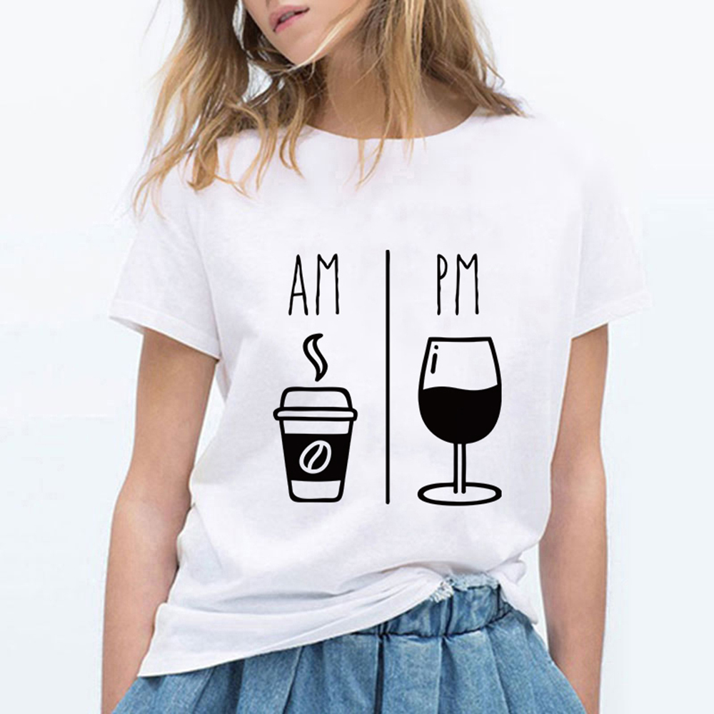 High Quality Fashion AM Coffee PM <font><b>Red</b></font> <font><b>Wine</b></font> Printing T <font><b>Shirts</b></font> Women Fashion Harajuku Trendy Tshirt Cute Loose Gym Cool Ropa Mujer image
