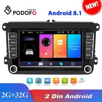 Podofo Android 8.1 2Din Car Multimedia player For VW/Volkswagen/Golf/Polo/Tiguan/Passat/b7/b6/SEAT/leon/Skoda/Octavia Radio GPS
