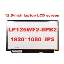 Oryginalny LP125WF2-SPB2 LP125WF2 SPB2 dla Lenovo Thinkpad X240 X250 X260 X270 X280 FHD IPS LED ekran z FRU 00HM745 EDP 30pin