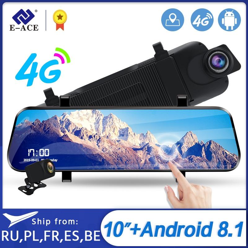 E-ACE D13 Автомобильный видеорегистратор 4G Android GPS навигации FHD 10 дюймов Dash Cam Поддержка заднего вида Камера Автомобильный видео Камера Wifi ADAS