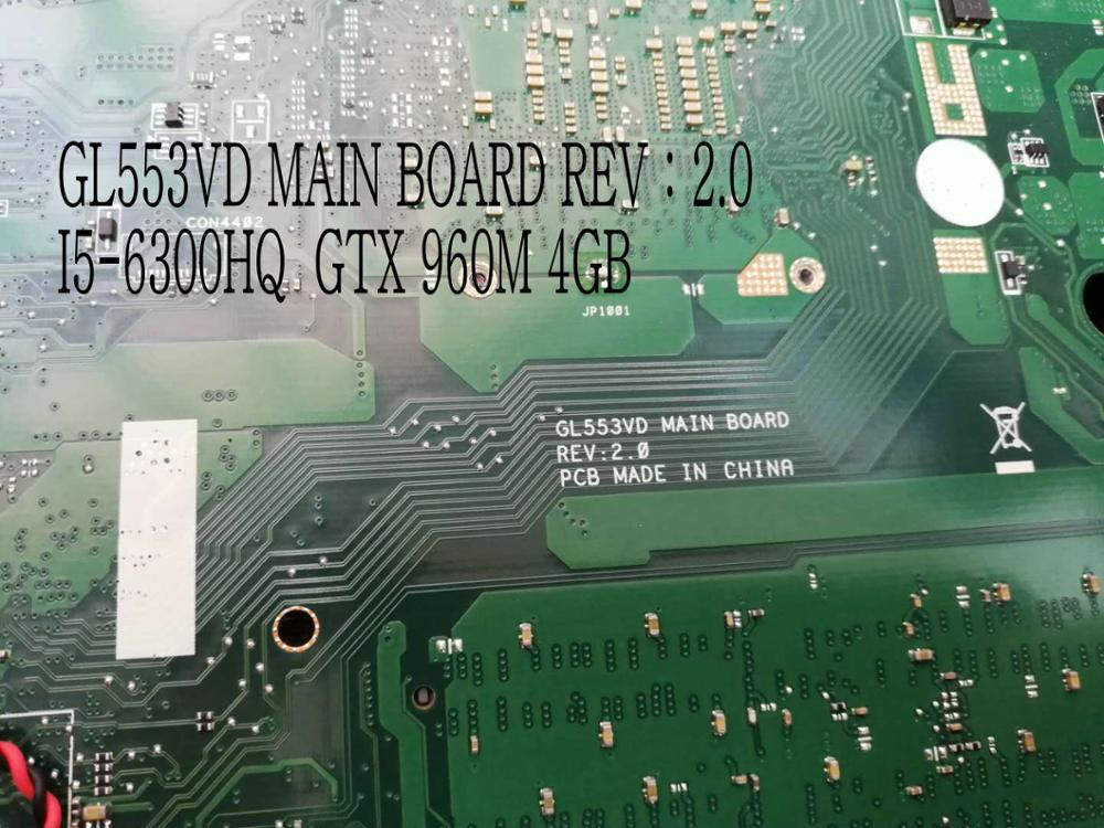 AVAILABLE.GL553VD REV : 2.0 LAPTOP MOTHERBOARD FOR ASUS GL553VD MAIN BOARD , <font><b>I5</b></font>-<font><b>6300HQ</b></font> GTX960M 4GB ,COMPARE PLEASE image