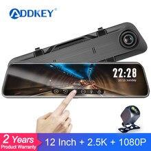 ADDKEY 12 인치 2.5K 자동차 DVR 백미러 자동 레코더 야간 투시경 IPS 대시 카메라 1440P 자동차 미러 비디오