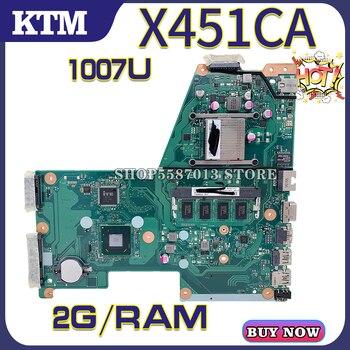 X451C for ASUS X451CA F451C A451C X451CAP laptop motherboard mainboard test OK 1007U cpu 2G RAM k541u for asus x541uv x541uvk a541u x541uj f541u x541u r541u laptop motherboard mainboard 100