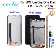 Ocolor para UMI Umidigi One Max pantalla LCD y pantalla táctil + marco + montaje de película de repuesto + herramientas para UMI Umidigi One Max