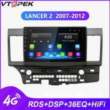 Vtopek Android Car Stereo radio for Mitsubishi Lancer 2007-2012 double din 4G network WIFI Touch Screen RDS DSP Mirror link