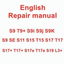 Antminer S9 T9 + S9i S9j S9K S9 se S11 S15 T15 S17 S17 + T17 + S17e T17e S19 s19proL3 + 英語修理maintenancガイド