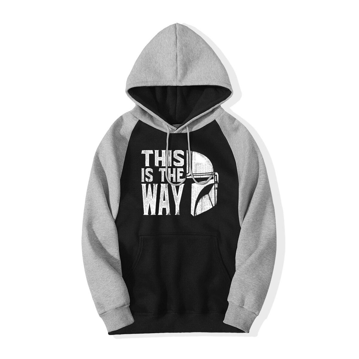 TV Show The Mandalorian Way Men Sweatshirts Hoodie 2019 Winter Star Wars This Is My Way Hooded Fleece Raglan Hoodie Pullover