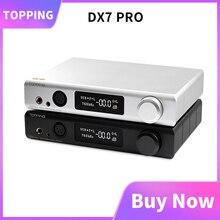 토핑 DX7 Pro ES9038Pro USB DAC Bluetooth 5.0 CSR8675 디코더 증폭기 DSD1024 동축 광 밸런스 DAC 헤드폰 앰프