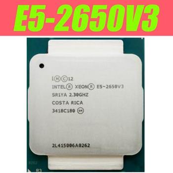 Процессор Intel Xeon E5 2650 V3 SR1YA CPU 2,3G серверный процессор LGA 2011-3 e5-2650 V3 2650V3 10-ядерный процессор SR1YA для материнской платы X99