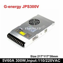G energy fuente de alimentación conmutada con pantalla LED, JPS300V Slim 5V 60A 300W, 110/220V AC