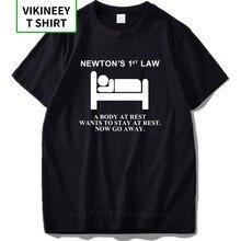 T-shirt newton's First Law, corps au repos, veut rester au repos, maintenant, physique, Nerd, 100% coton, taille européenne