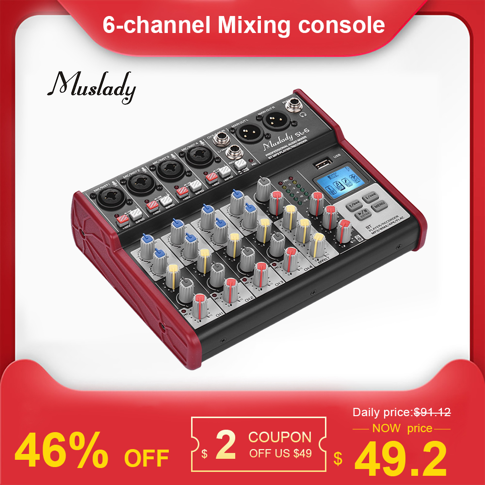 Muslady SL-6 6-Channel Mixing Console Mixer 2-band EQ Built-in 48V Phantom Power Supports BT Connection USB MP3 Player For DJ