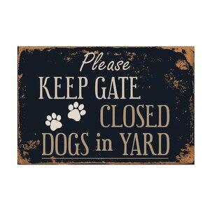 Please Keep Gatr Close Dogs In Yard Metal Sign Flag Plaque Bar Club Cafe Garage Wall Decor Art 30x20cm Metal Poster For Yard#R10