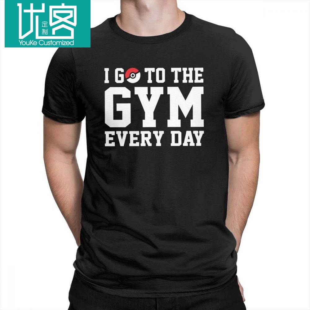 font-b-pokemon-b-font-i-go-to-the-gym-every-day-leisure-t-shirt-man-short-sleeved-tops-normal-tee-shirt-100-cotton-crew-neck-t-shirts