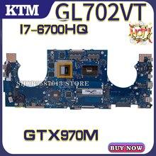 for ROG ASUS GL702VT GL702V GL702 S7VT laptop motherboard mainboard test OK I7-6700HQ cpu GTX970M kefu gl752vw motherboar for asus gl752vw gl752v g752v g752vw laptop motherboard i7 6700hq cpu with gtx960m graphics card test