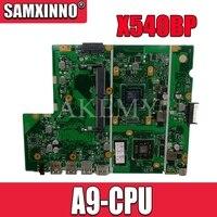 Akemy X540BP اللوحة الأم لأسوس X540BP X540B Laotop اللوحة الرئيسية مع A9-CPU