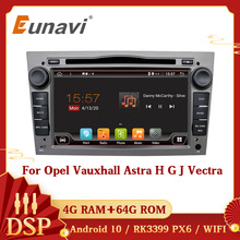 Eunavi 2 Din Android 10 Car Multimedia Radio GPS For Opel Astra Vectra Antara Zafira