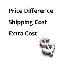 Price difference / Shipping cost / Extra cost / Postage(China)