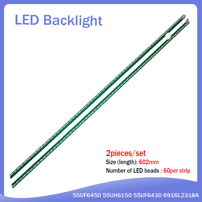 New Kit 2 PCS 60LED 602mm LED Backlight Strip For LG 55UF6450 55UH6150 55UF6430 6916L2318A 6916L2319A 6922L-0159A LC550EGE