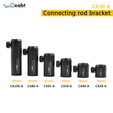 Oeabt CA30 Optical Precision Adjustment Pull-up Column Post Adjusting Sleeve Base Post Holder
