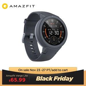 В наличии Global Amazfit Verge Lite Smartwatch IP68 Смарт-часы GPS ГЛОНАСС длительный срок службы батареи AMOLED дисплей для Android iOS