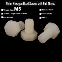 20Pcs M5 White Nylon PA66 Hexagon Head Screws with Full Thread Hexagon Head Bolts DIN933 Thread Length 8mm~50mm