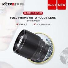 Viltrox 85mm f1.8 ii stm foco automático fixo lente de foco para sony e montagem câmera a9ii a7iv a7sii a6600 a7r3