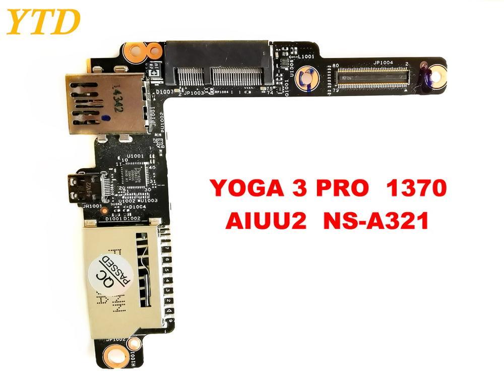 Original for Lenovo Yoga 3 PRO 1370 USB board YOGA 3 PRO  1370   AIUU2  NS-A321   tested good free shipping