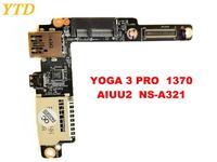 Original for Lenovo Yoga 3 PRO 1370 USB board YOGA 3 PRO 1370 AIUU2 NS A321 tested good free shipping