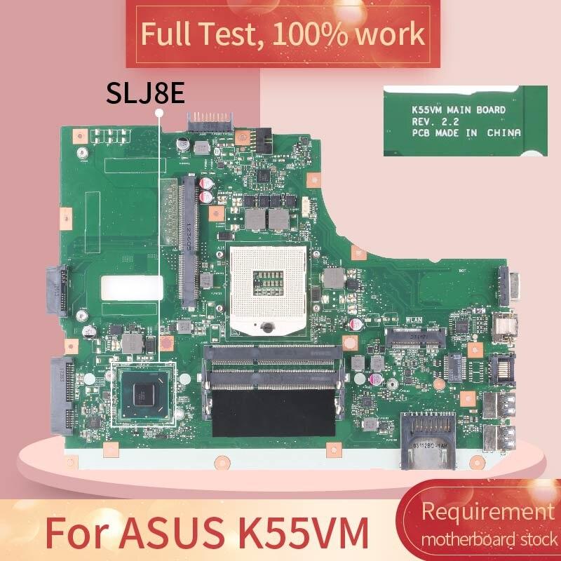 For ASUS K55VM REV.2.2 SLJ8E DDR3 Notebook motherboard Mainboard full test 100% work
