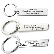 Drive Safe Car Keychain Key Chains I Need You Here With Me Keyring Trucker Gift For Husband Boyfriend Daddy Valentines Day stainless steel custom keyrings gift drive safe i need you here with me keychains couples boyfriend personalized bag key chains