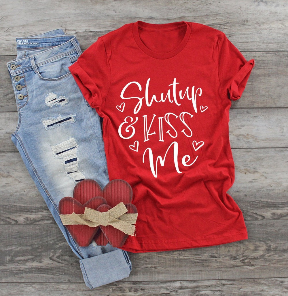 New <font><b>Red</b></font> Aesthetic Grunge Tumblr Quote Vintage Tees Shut Up and Kiss Me <font><b>T</b></font> <font><b>Shirt</b></font> Valentine Hugs and Kisses <font><b>Shirt</b></font> Graphic <font><b>Women</b></font> image