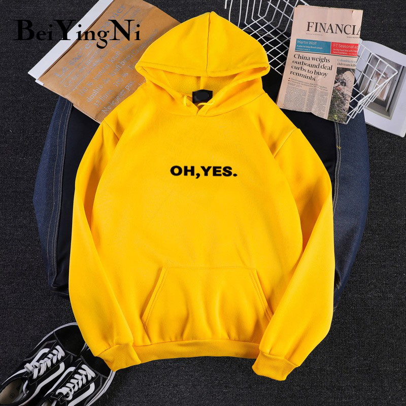 Beiyingni OH YES Print Oversized Sweatshirt Women 7Colors BF Hooded Hoodie Woman Casual Vintage Hoodies Chic Hot Sale Tracksuits