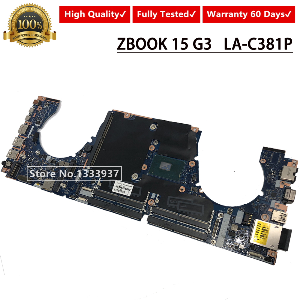 848219-001 848219-501 848219-601 Mainboard For HP ZBOOK15-G3 15 G3 Laptop Motherboard with <font><b>SR2FQ</b></font> <font><b>i7</b></font>-<font><b>6700HQ</b></font> APW50 LA-C381P image